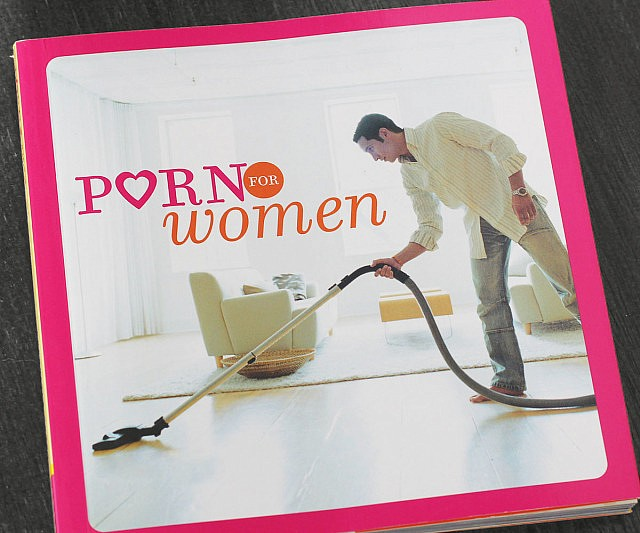 "Ladies, prepare to enter a fantasy world where men listen to your issues, prepare delicious home-cooked meals, and clean the house when you dig into the pages of the ""Porn for Women"" book. It portrays the opposite sex just as you'd always imagined."