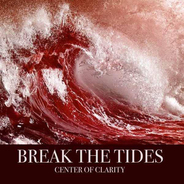 "Break The Tides stream new album ""Center Of Clarity"""