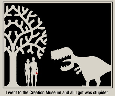I went to the creation museum and all I got was stupider. Church, State, and T Rex. marchmatron.com