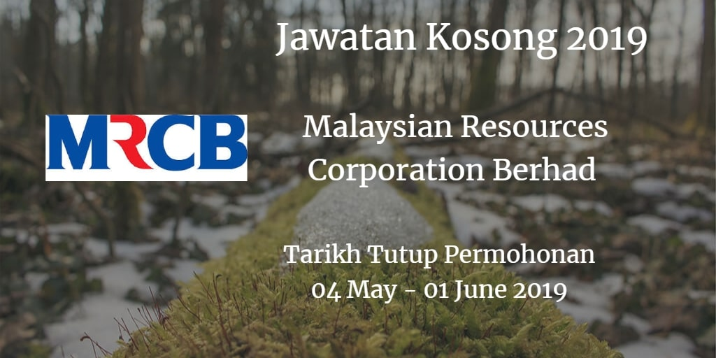 Jawatan Kosong MRCB 04 May  - 01 June 2019