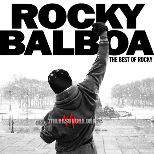 trilha sonora - rocky balboa the best of rocky