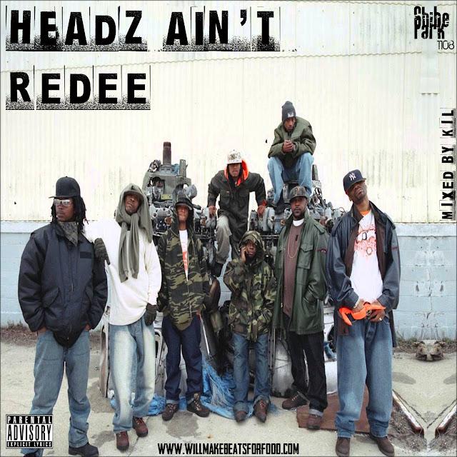 Headz Ain't Redee Mixtape