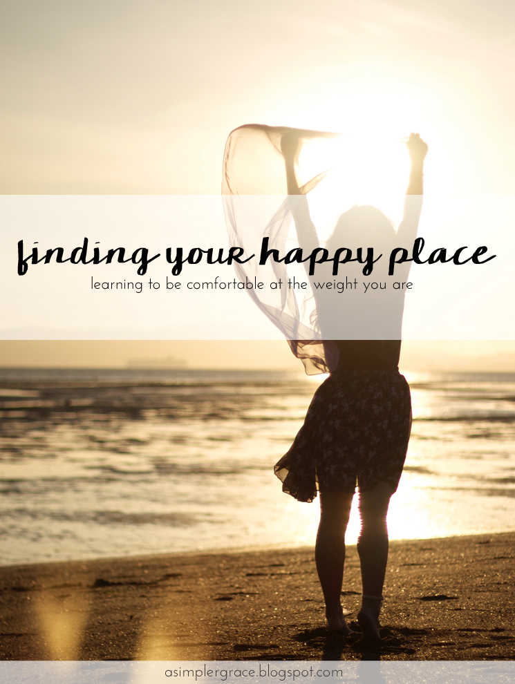 Finding Your Happy Place in Weight Loss - A Simpler Grace