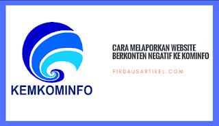 Cara Melaporkan Website Berkonten Negatif ke Kominfo
