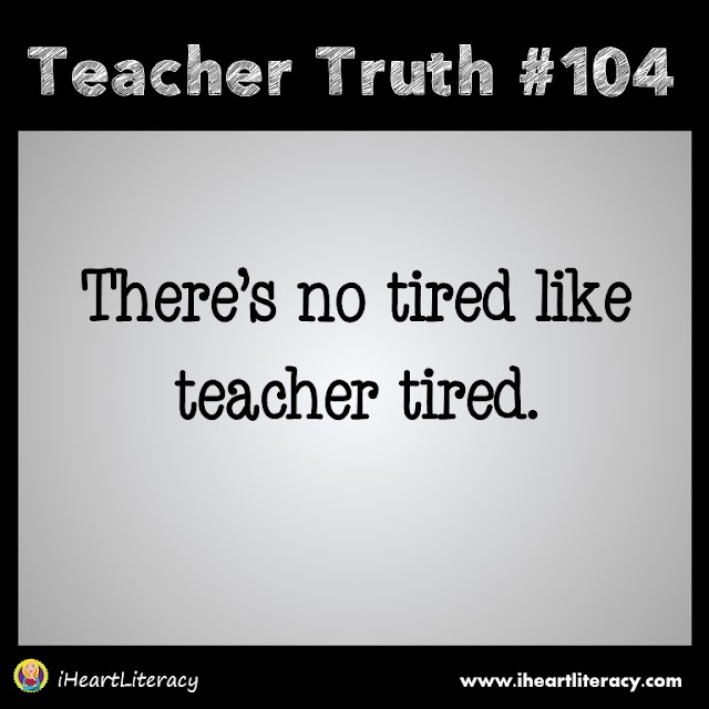 There's no tired like teacher tired. #teachertruth