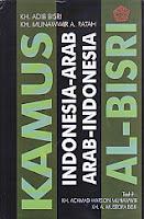 Judul Buku : Kamus Al-Bisri Indonesia-Arab,Arab-Indonesia