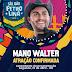Mano Walter é atração confirmada para São João de Petrolina; programação do circuito junino será divulgada segunda (29)