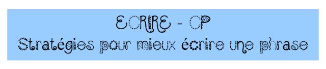 http://maitressedelfynus.blogspot.fr/2016/08/strategies-pour-ecrire-une-phrase.html