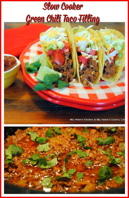 Slow Cooker Green Chili Taco Filling at Miz Helen's Country Cottage