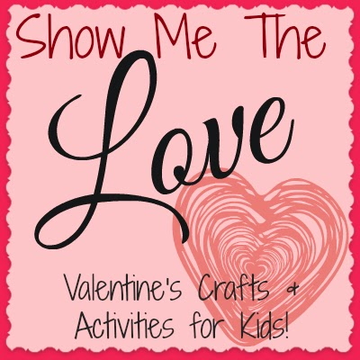 Show Me The Love: Valentine's Crafts and Activities for Kids at And Next Comes L