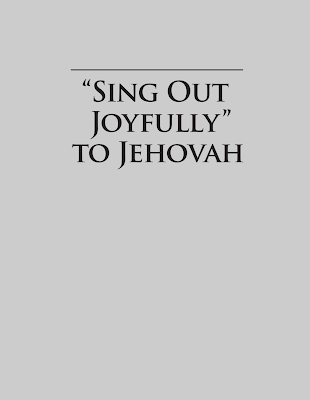 Sing Out Joyfully to Jehovah