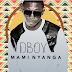 New Music Video: Dboy- Mami Nyanga