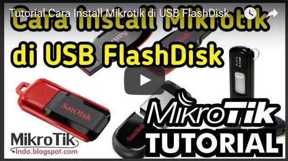 Tutorial Cara Install Mikrotik di USB FlashDisk – Pusat Pengetahuan