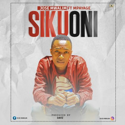 Download Audio | Jose Mwalimu ft Mpayage - Sikuoni (Singeli)