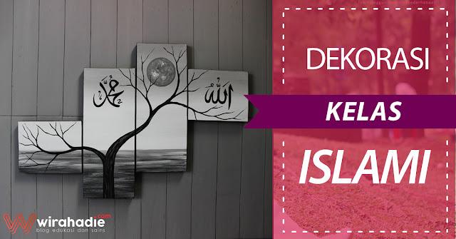 dekorasi-kelas-islami