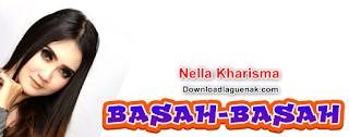 Download Lagu Nella Kharisma Basah Basah Album Terbaru 2018