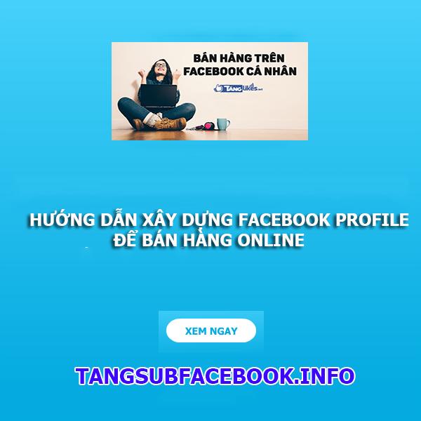 xay dung facebook ban hang