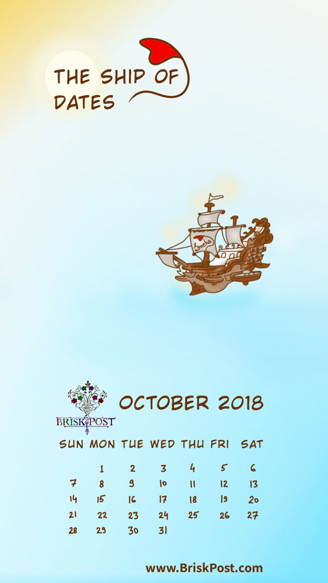 October 2018 calendar with rough old ship at sea cartoon illustration and blue-white background;   calendar type: monthly view, mobile wallpaper;  cartoon calendar template: the ship of dates