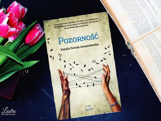 Pozorność – Natalia Nowak-Lewandowska. Przedpremierowo