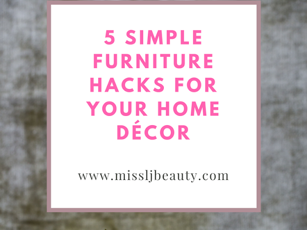 5 simple furniture hacks for your home décor