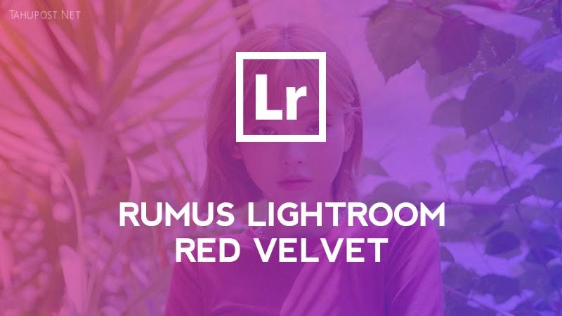Preset Lightroom Ala Selebgram - Red Velvet