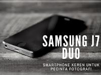 Samsung J7 Duo, Smartphone Keren Untuk Pecinta Fotografi