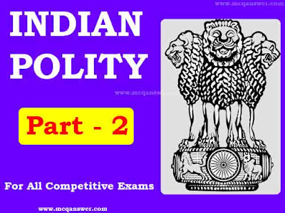Indian Polity General Question & Answer | Part - 2