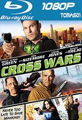Los Cruzados (Cross Wars) (2017) BRRip 1080p