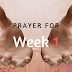 My Prayer For The Week 1
