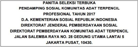 Lowongan Kerja Seleksi Pendamping Sosial Komunitas Adat Terpencil Profesional Kementerian Sosial Tahun 2017