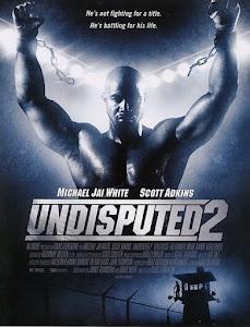 Undisputed II: Last Man Standing Poster