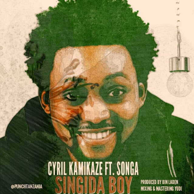 Cyrill Kamikaze Ft. Songa - Singida Boy
