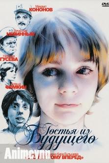Gái Xinh Từ Tương Lai Quay Về Quá Khứ - Gostya iz budushchego 1985 Poster