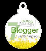 Rapsöl entdecken - 7 Blogger, 7 Tage Rapsöl