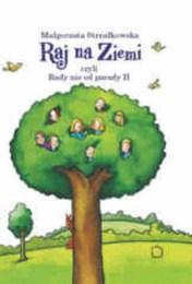 http://lubimyczytac.pl/ksiazka/84719/raj-na-ziemi-czyli-rady-nie-od-parady-ii