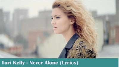 Tori Kelly - Never Alone