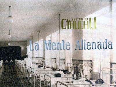 Aventura: La Mente Alienada para El Rastro de Cthulhu en libre descarga