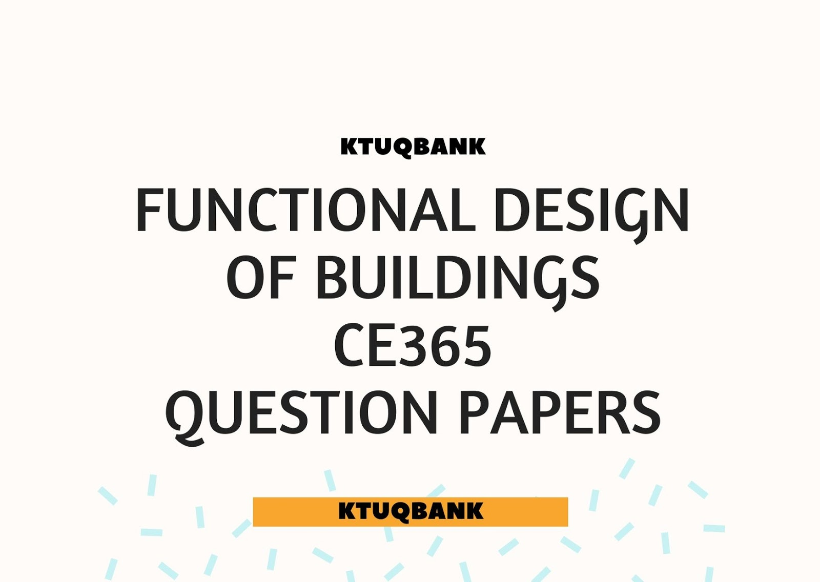 Functional Design of Buildings | CE365 | Question Papers (2015 batch)