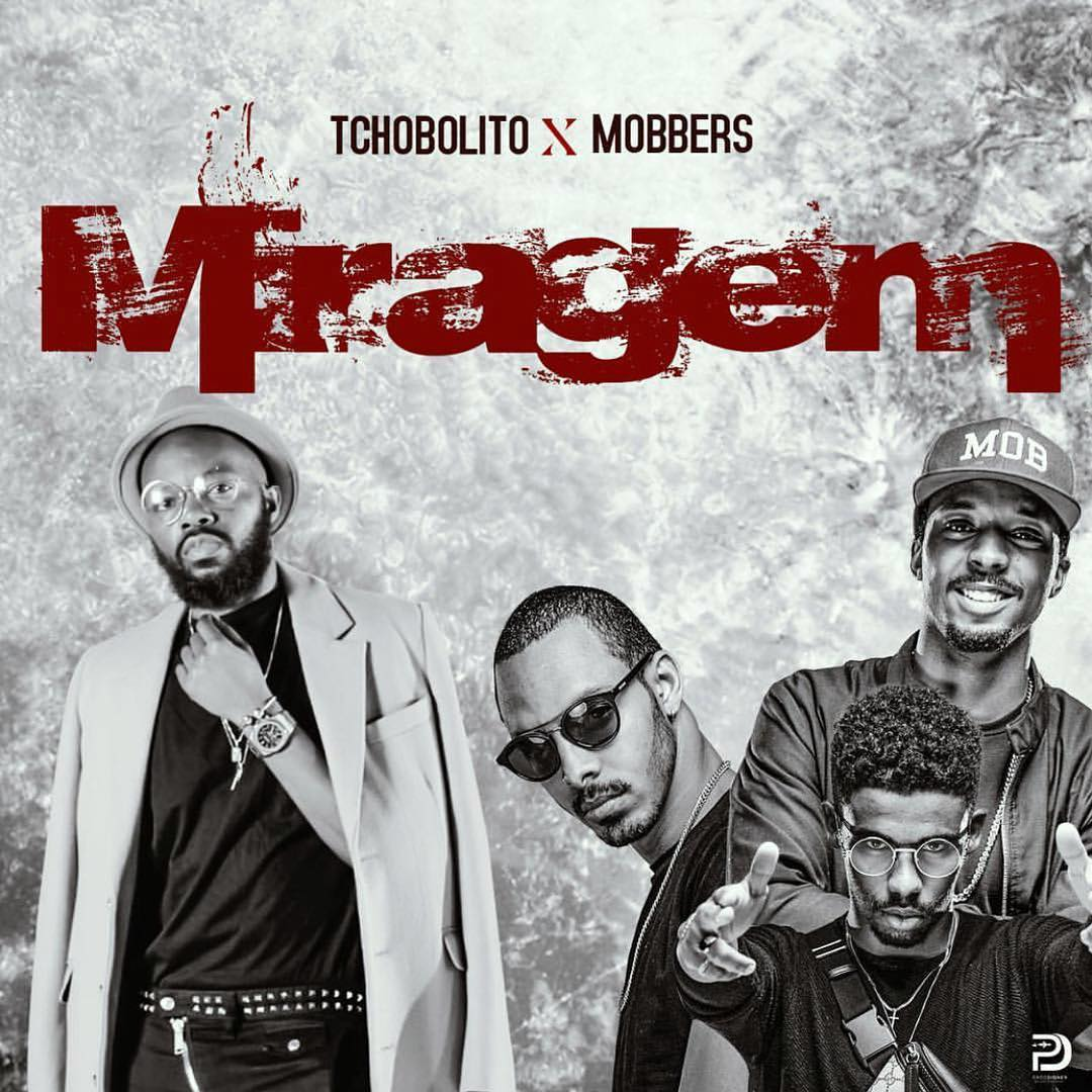 Tchobolito x MOBbers - Miragem // Download