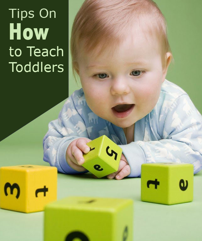 Tips on How to Teach Toddlers