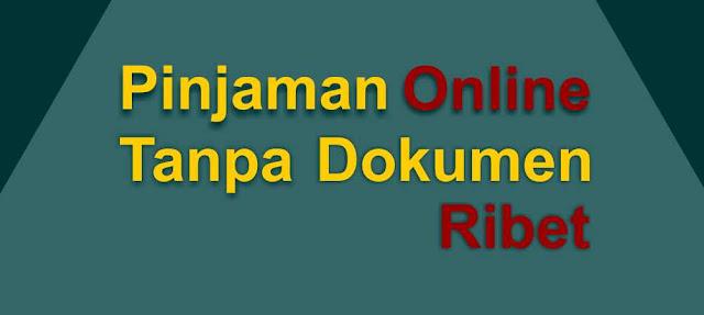 pinjaman online tanpa syarat dokumen