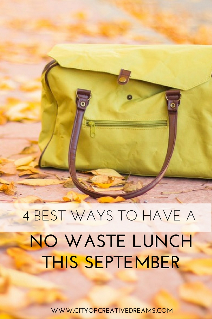 4 Best Ways to Have a No Waste Lunch this September | City of Creative Dreams