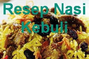 Resep Cara Membuat Nasi Kebuli Ala Timur Tengah