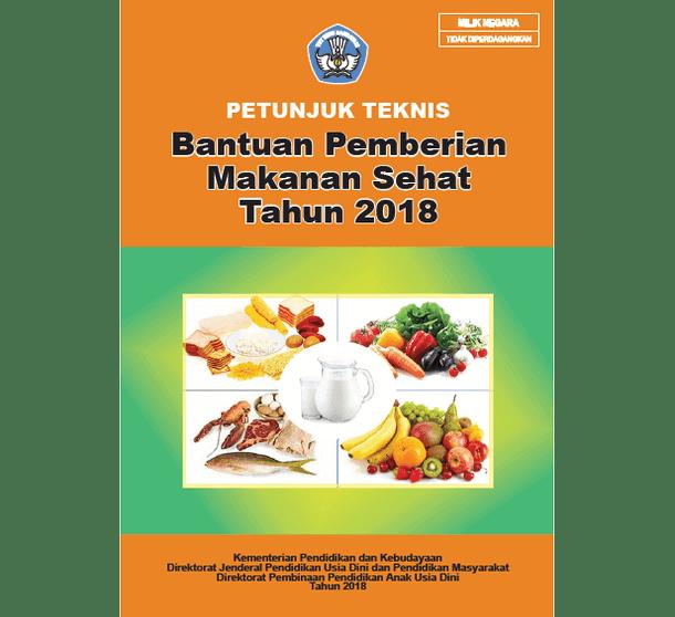 Juknis Bantuan Pemberian Makanan Sehat PAUD Tahun 2018