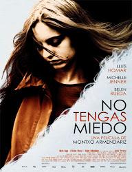 pelicula No tengas miedo (2011)
