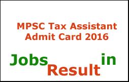 MPSC Tax Assistant Admit Card 2016