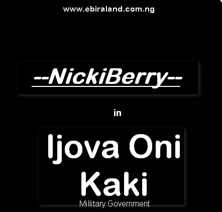 Ebira Music: NickiBerry (Onyiete) - Ijova Oni Kaki. Download Mp3