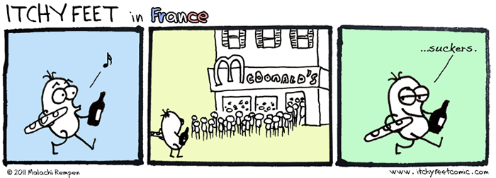 why would you eat at mcdonald's if you live in france?