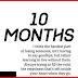 10 months....