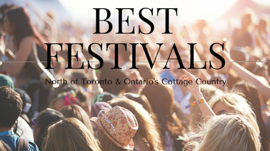 The Best New and Undiscovered Festivals in Ontario